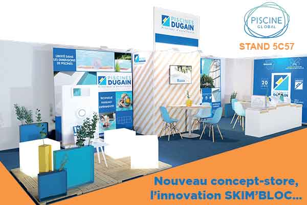Nouveau concept-store, l'innovation SKIM'BLOC… stand 5C57 piscine global